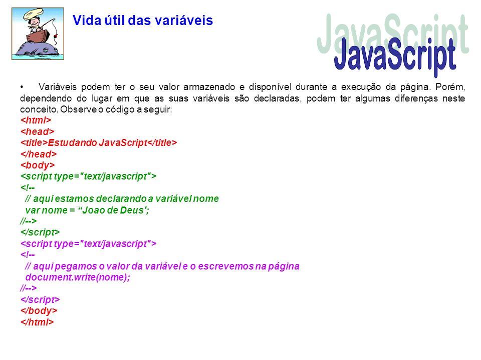 JavaScript Vida útil das variáveis