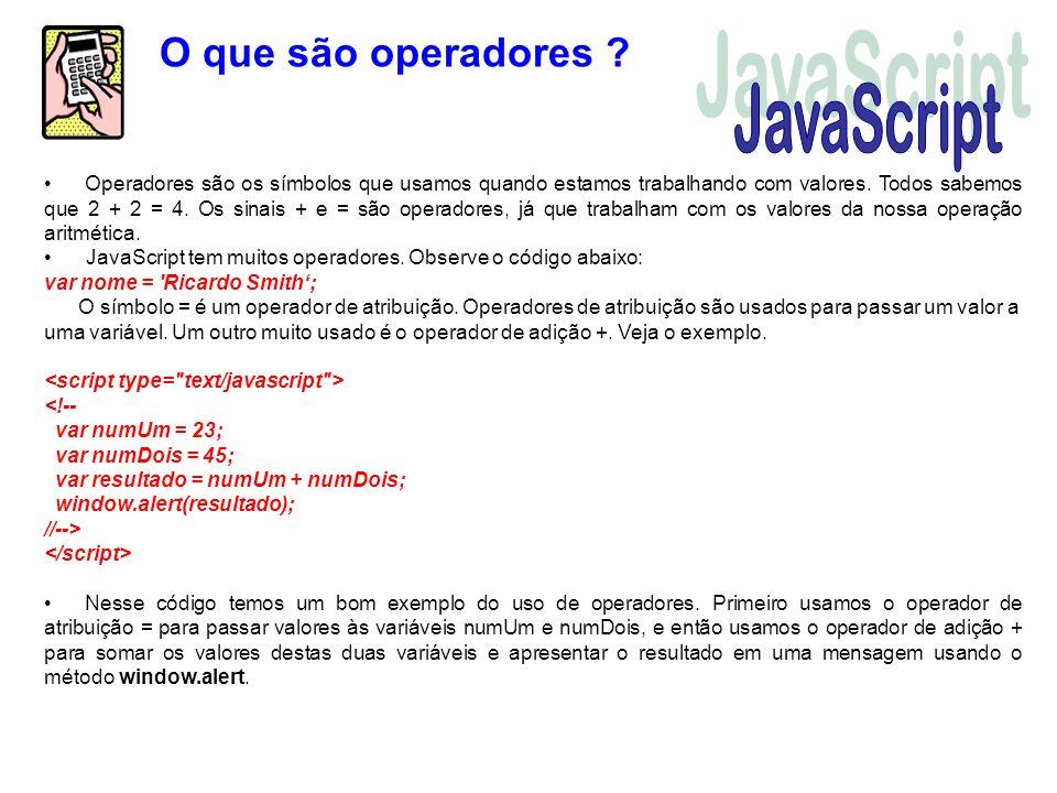 JavaScript O que são operadores