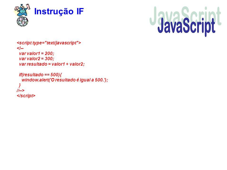 JavaScript Instrução IF