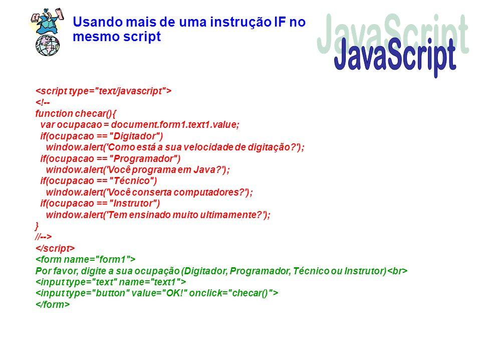 JavaScript Usando mais de uma instrução IF no mesmo script