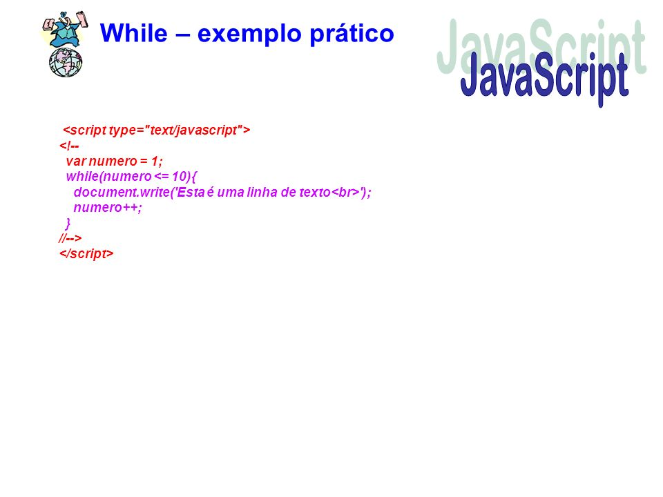 JavaScript While – exemplo prático