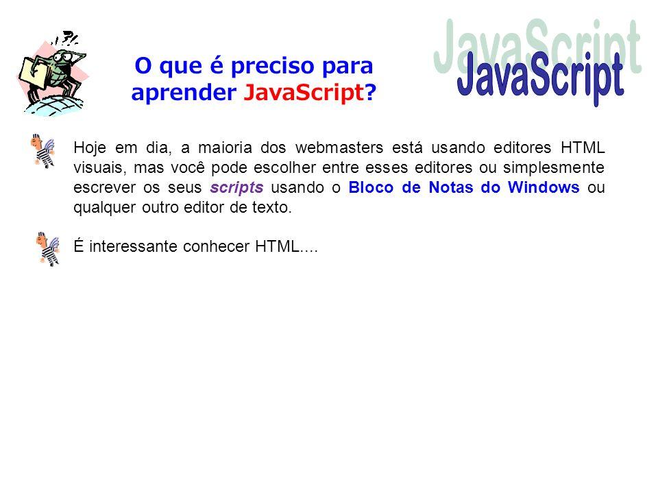 O que é preciso para aprender JavaScript