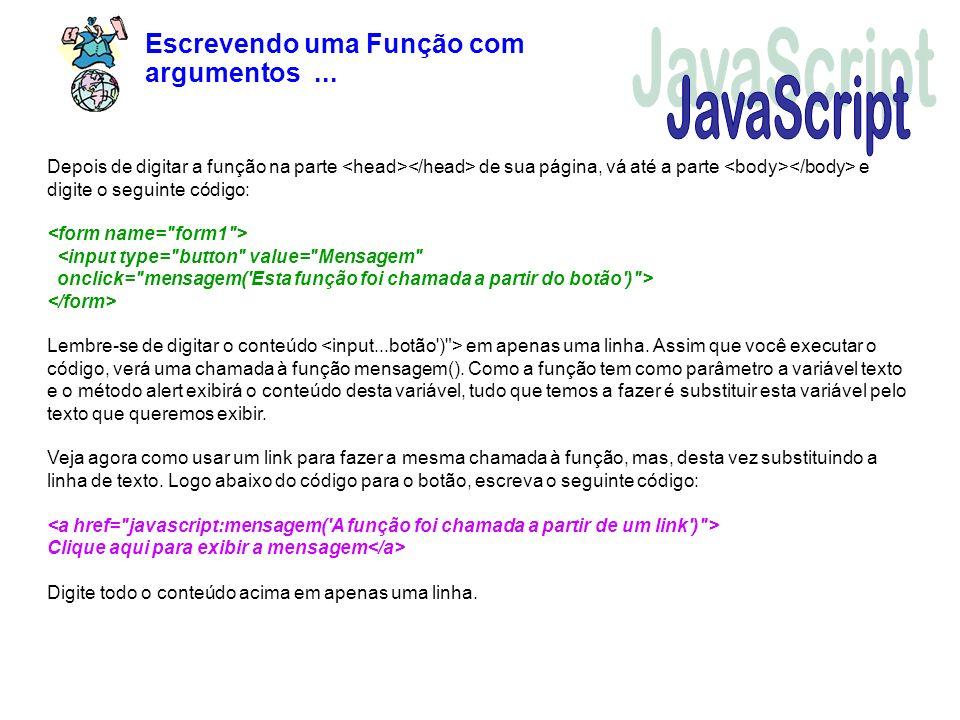 JavaScript Escrevendo uma Função com argumentos ...