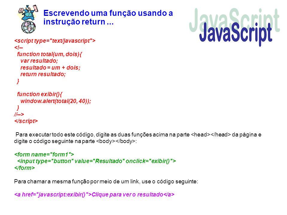 JavaScript Escrevendo uma função usando a instrução return ...