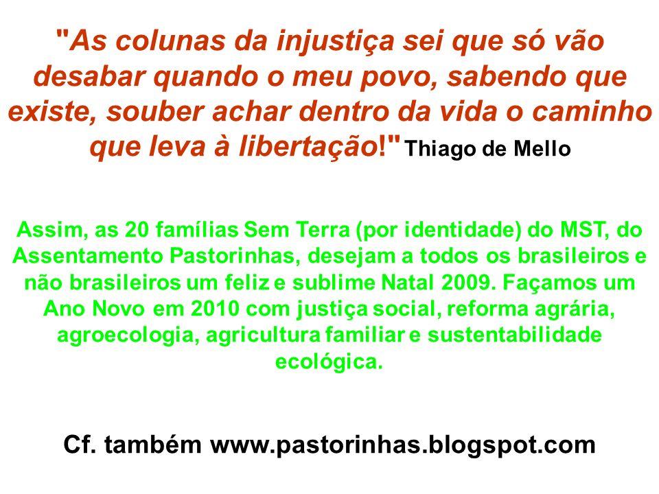Cf. também www.pastorinhas.blogspot.com