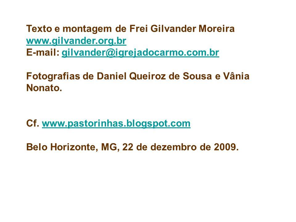 Texto e montagem de Frei Gilvander Moreira