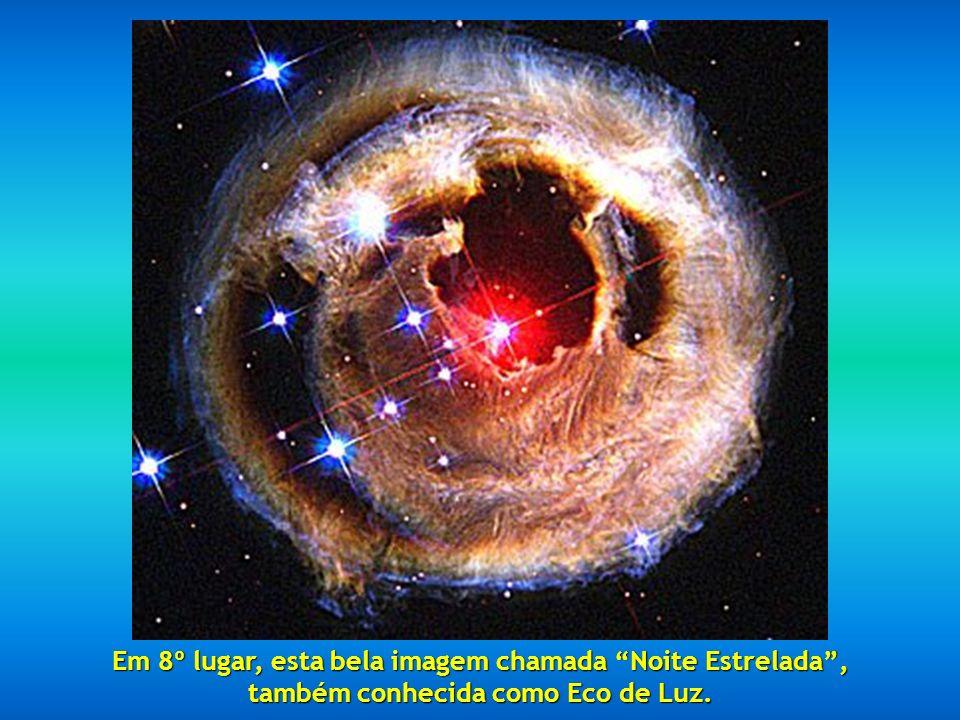 Em 8º lugar, esta bela imagem chamada Noite Estrelada , também conhecida como Eco de Luz.