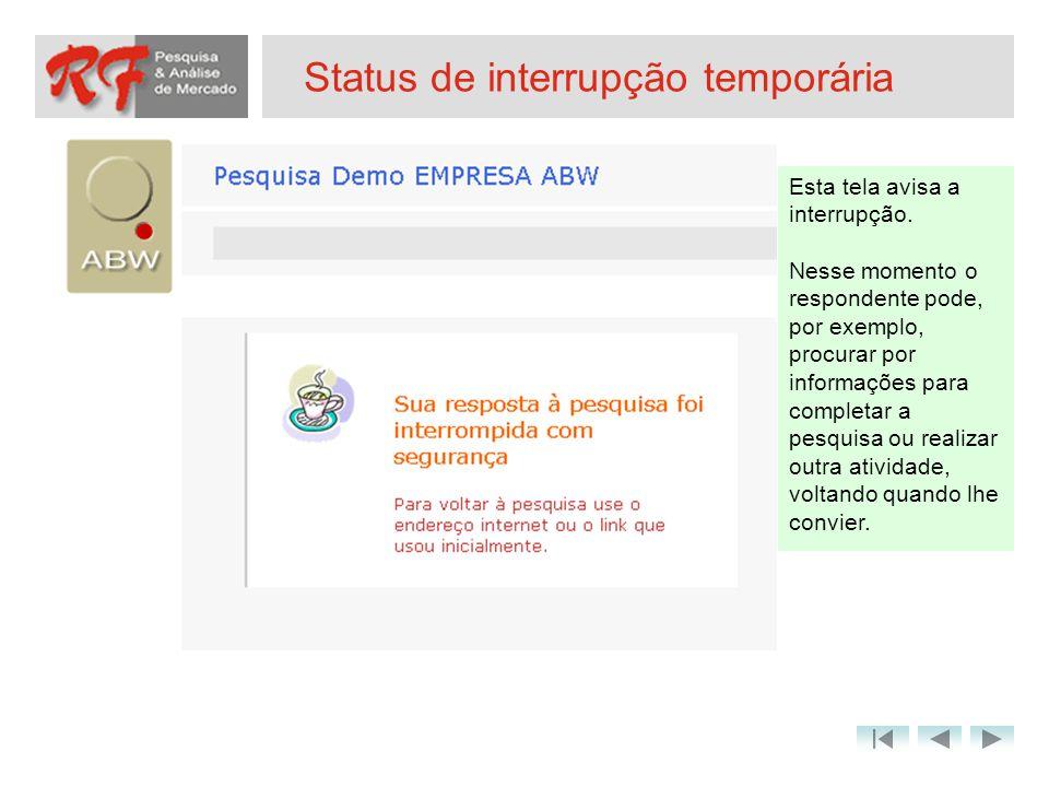 Status de interrupção temporária