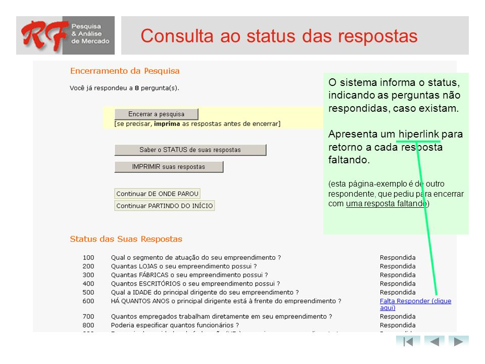 Consulta ao status das respostas