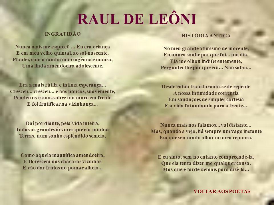 RAUL DE LEÔNI INGRATIDÃO HISTÓRIA ANTIGA