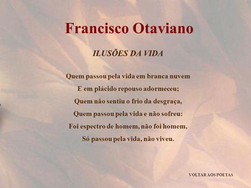 Francisco Otaviano ILUSÕES DA VIDA