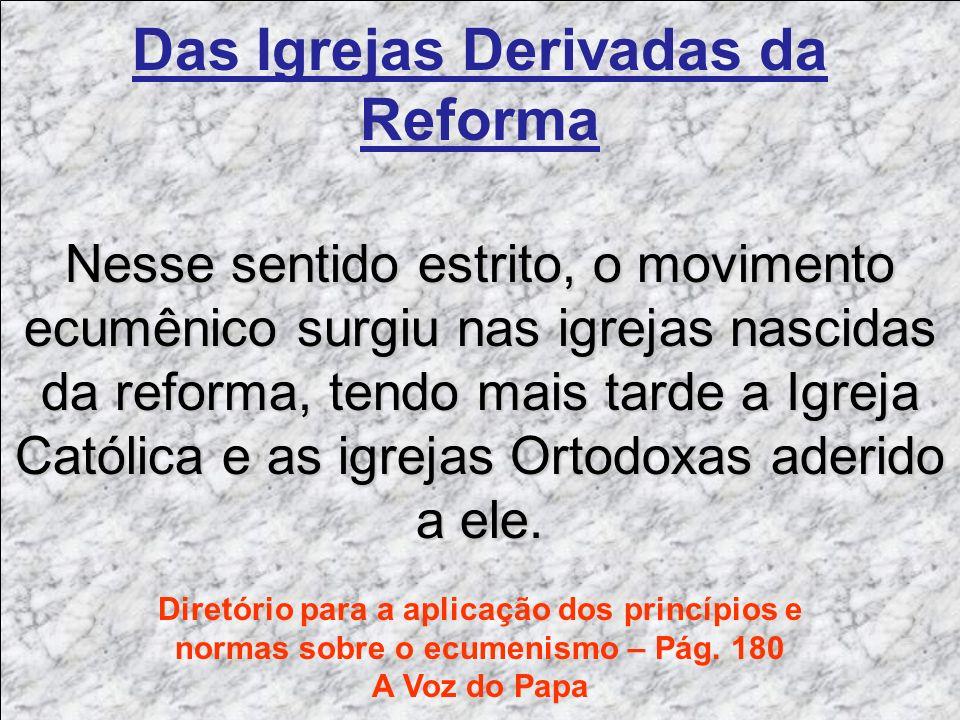 Das Igrejas Derivadas da Reforma