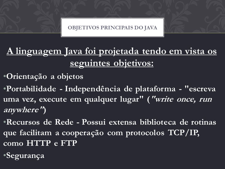 Objetivos principais do java