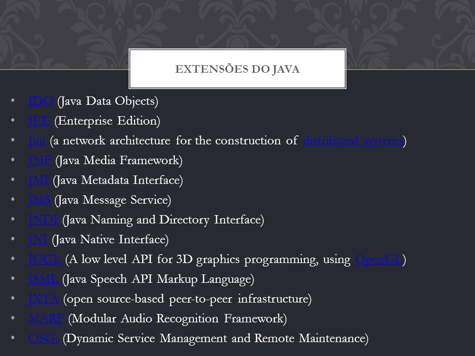 JDO (Java Data Objects) JEE (Enterprise Edition)