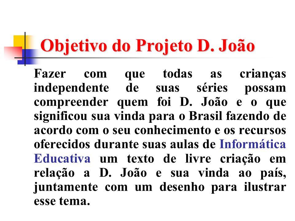 Objetivo do Projeto D. João
