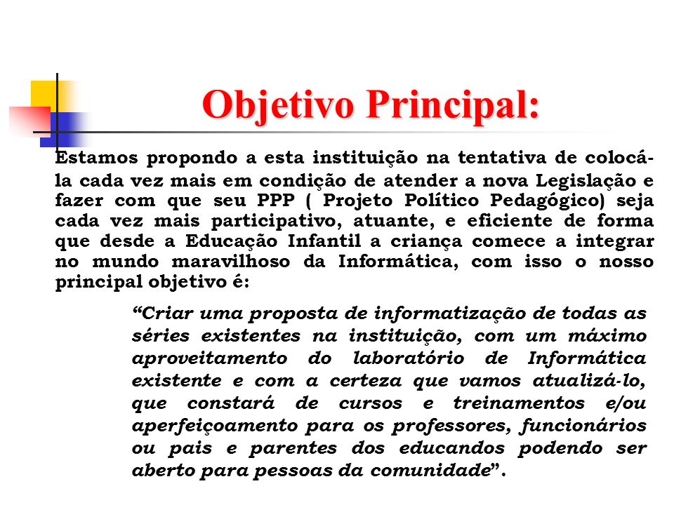 Objetivo Principal: