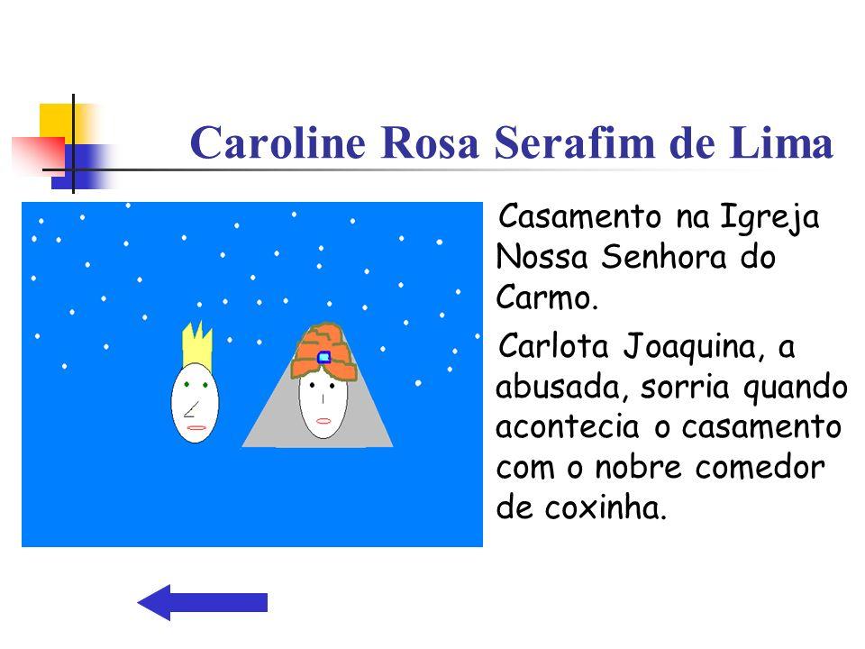Caroline Rosa Serafim de Lima