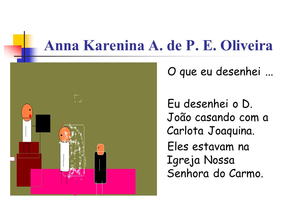 Anna Karenina A. de P. E. Oliveira