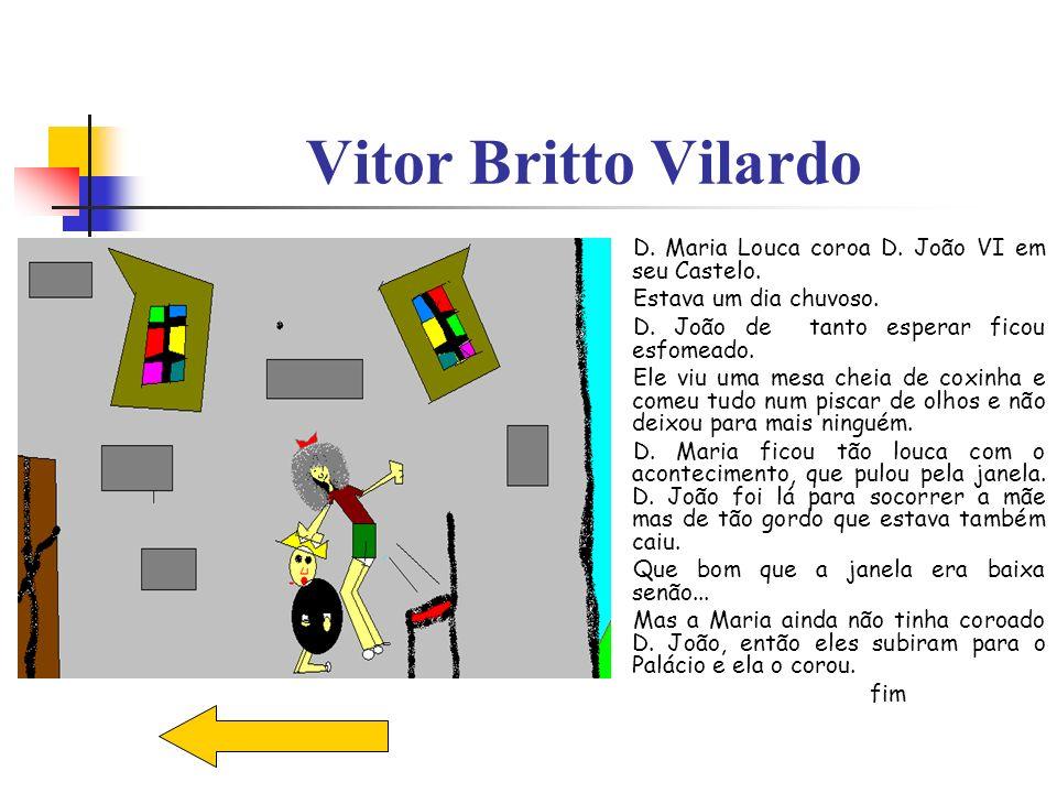 Vitor Britto Vilardo D. Maria Louca coroa D. João VI em seu Castelo.