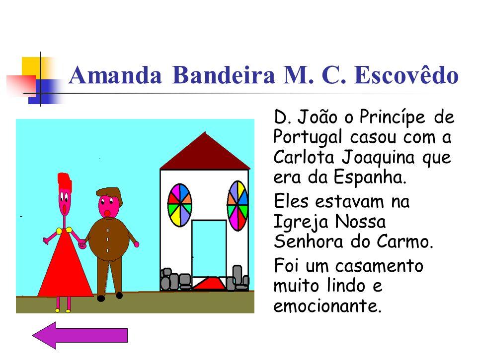 Amanda Bandeira M. C. Escovêdo