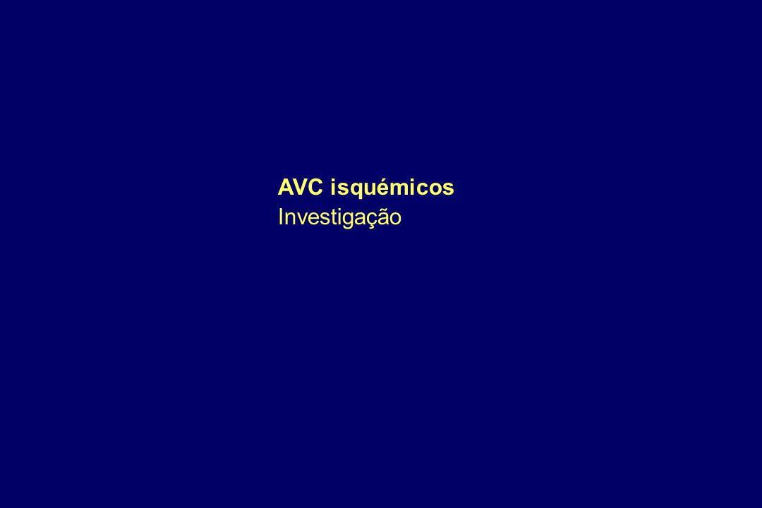 AVC isquémicos Investigação