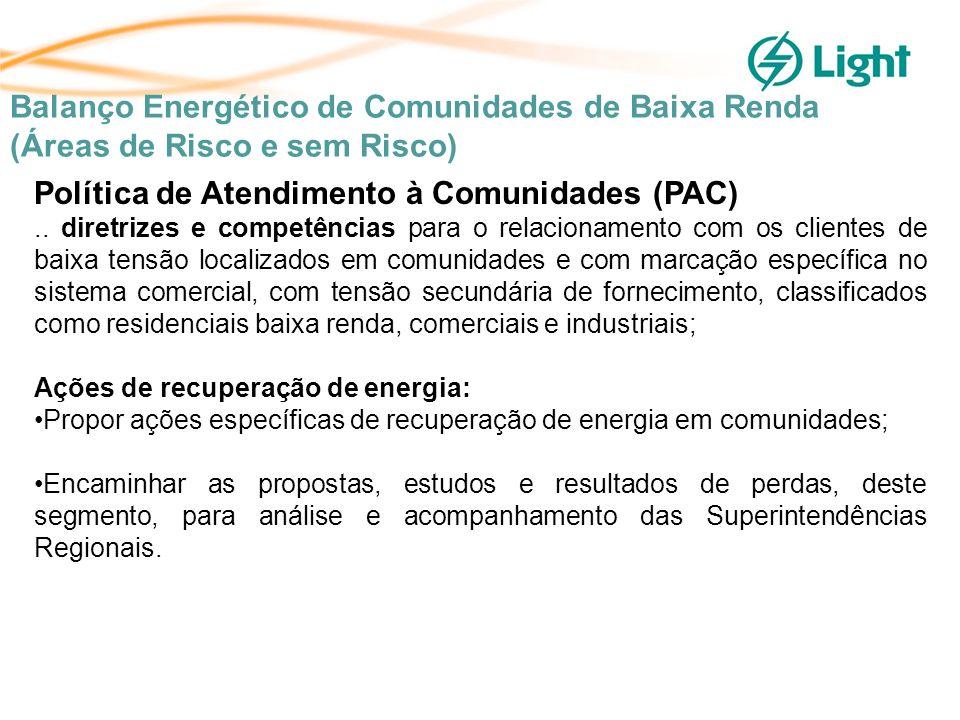 Política de Atendimento à Comunidades (PAC)