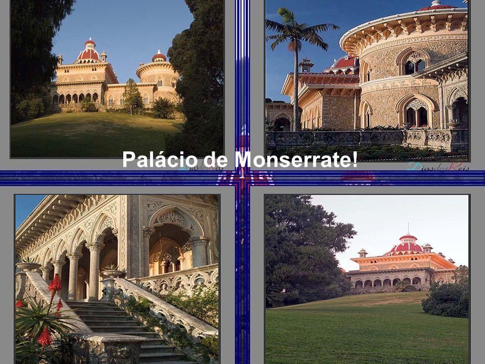 Palácio de Monserrate!