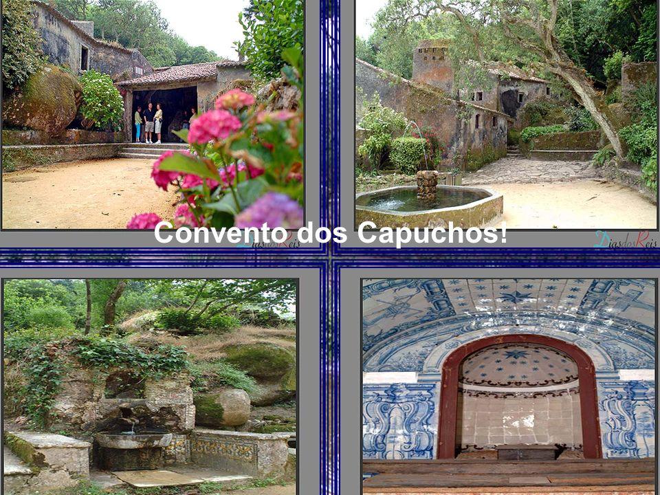 Convento dos Capuchos!