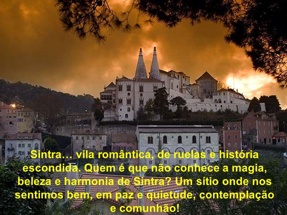 Sintra… vila romântica, de ruelas e história escondida