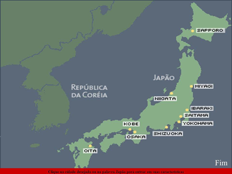 Fim Clique na cidade desejada ou na palavra Japão para entrar em suas características