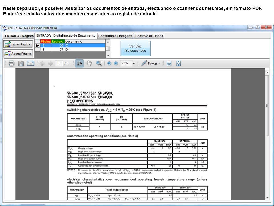 Neste separador, é possível visualizar os documentos de entrada, efectuando o scanner dos mesmos, em formato PDF.
