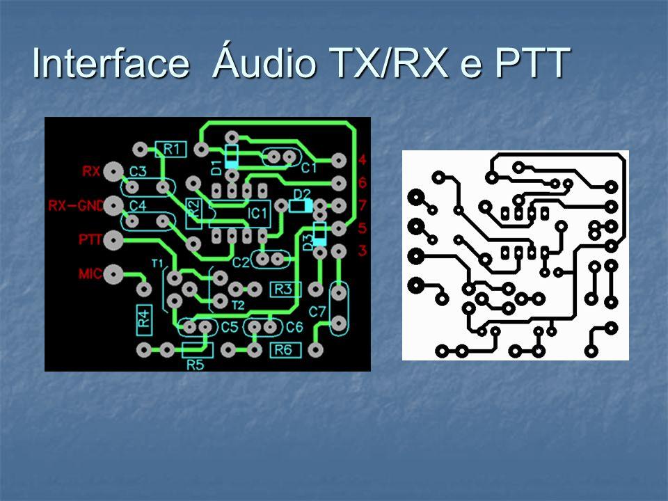 Interface Áudio TX/RX e PTT