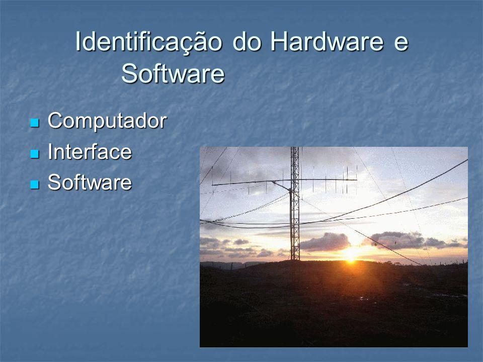 Identificação do Hardware e Software