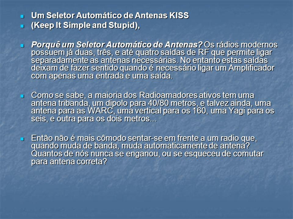 Um Seletor Automático de Antenas KISS