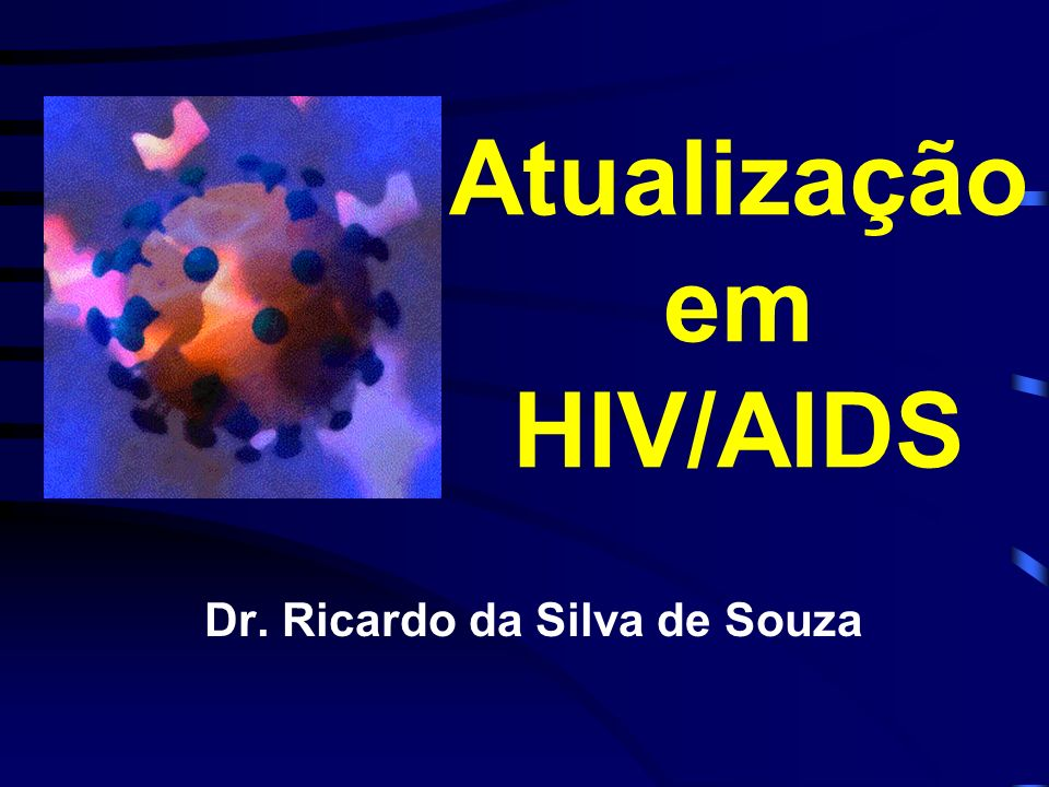 Atualização em HIV/AIDS