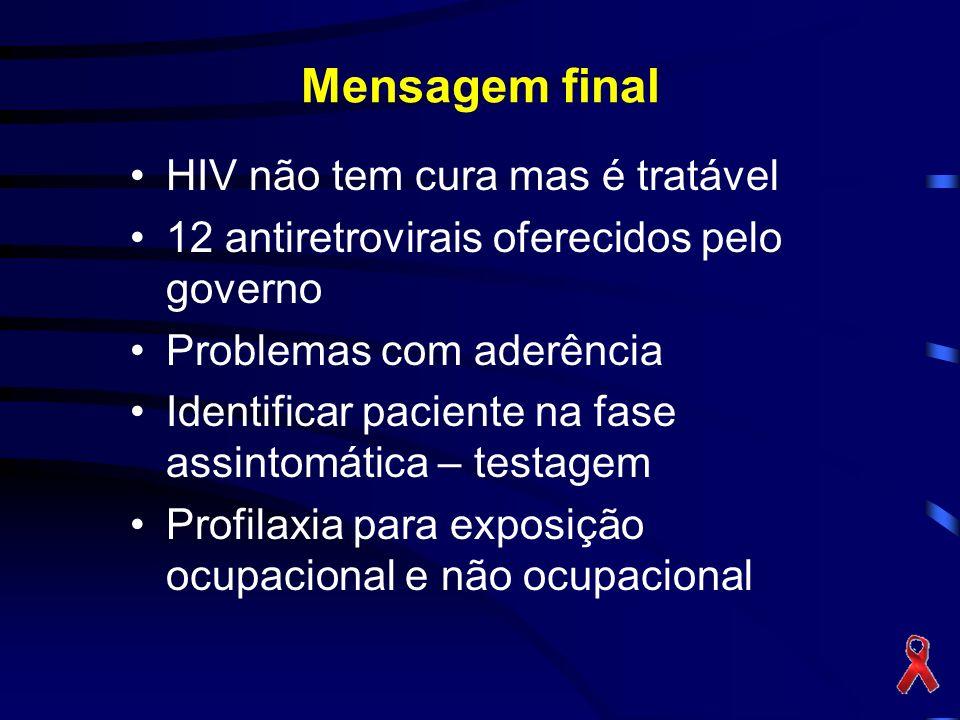 Mensagem final HIV não tem cura mas é tratável