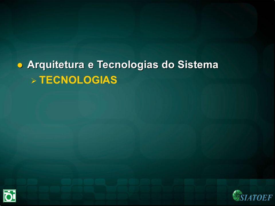 Arquitetura e Tecnologias do Sistema