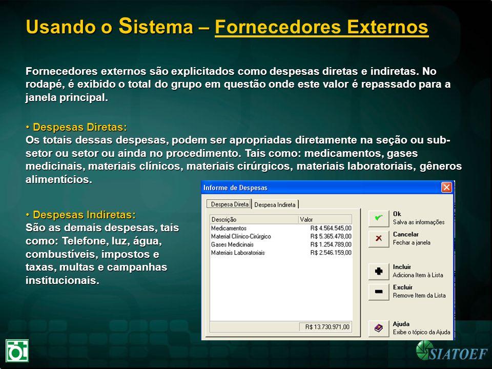 Usando o Sistema – Fornecedores Externos