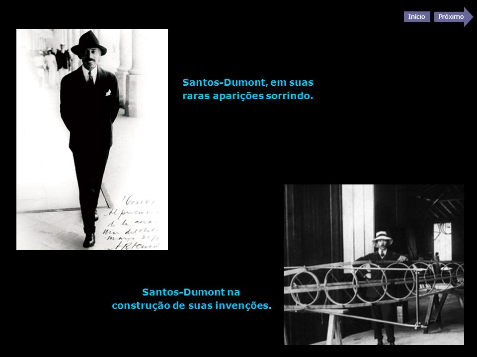 Santos-Dumont, em suas raras aparições sorrindo.