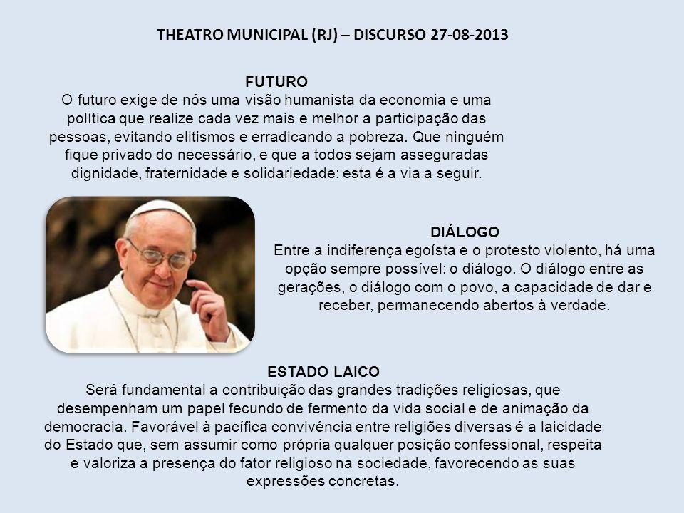 Theatro Municipal (RJ) – Discurso 27-08-2013