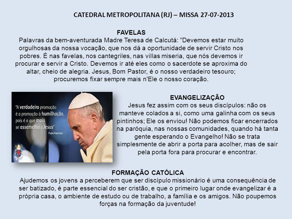 Catedral Metropolitana (RJ) – Missa 27-07-2013