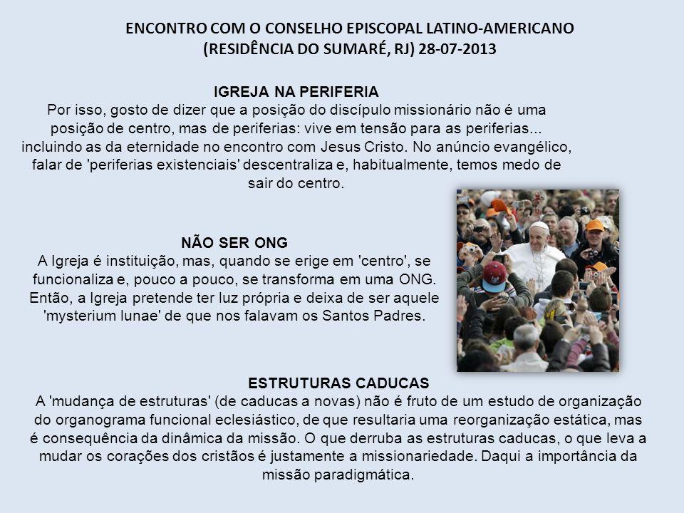 Encontro com o Conselho Episcopal Latino-Americano (residência do Sumaré, RJ) 28-07-2013
