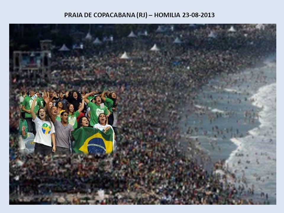 Praia de Copacabana (RJ) – Homilia 23-08-2013