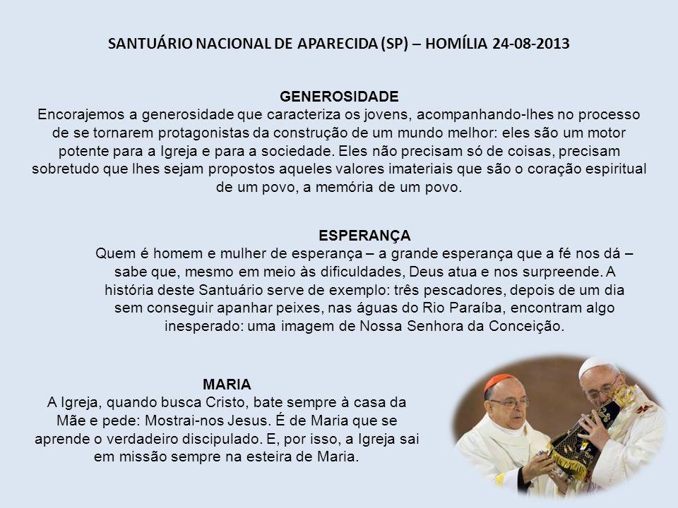 Santuário Nacional de Aparecida (SP) – Homília 24-08-2013
