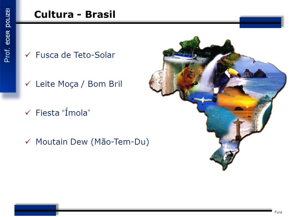 Cultura - Brasil Fusca de Teto-Solar Leite Moça / Bom Bril