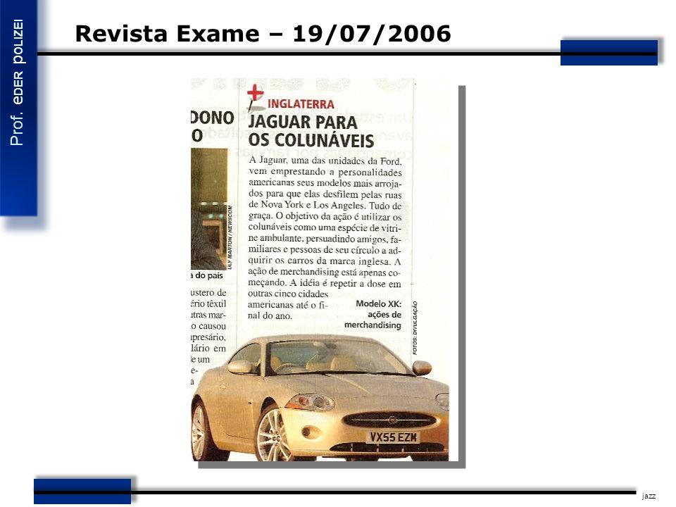 Revista Exame – 19/07/2006 jazz 42