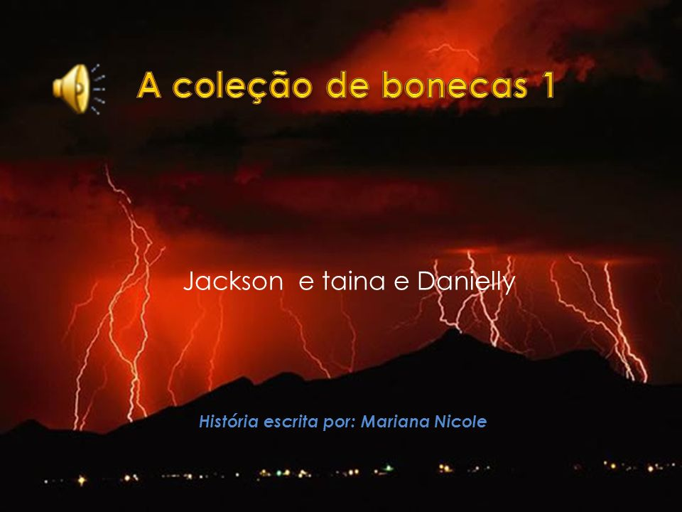 Jackson e taina e Danielly