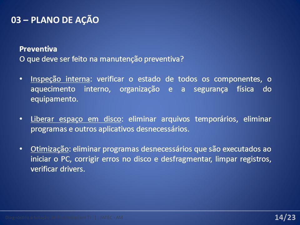 03 – PLANO DE AÇÃO Preventiva