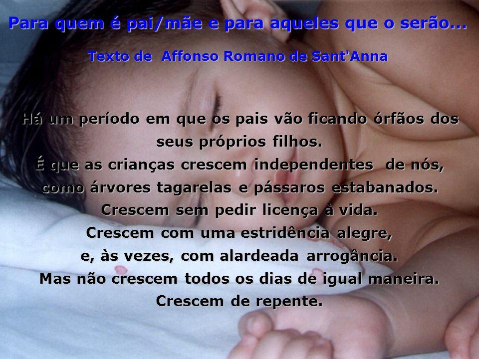 Para quem é pai/mãe e para aqueles que o serão...