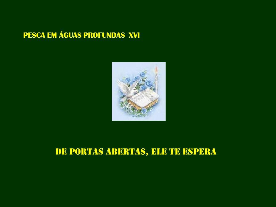 PESCA EM ÁGUAS PROFUNDAS XVI